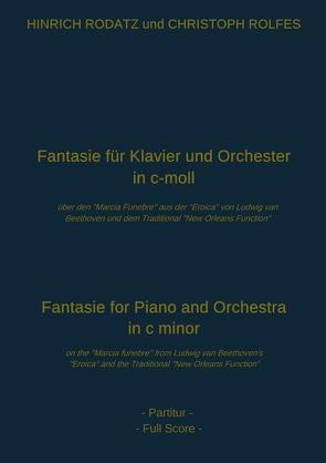 Fantasie für Klavier und Orchester in c-moll von Rolfes,  Christoph