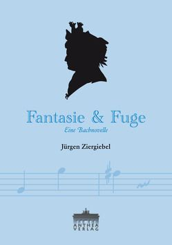 Fantasie & Fuge von Ziergiebel,  Jürgen
