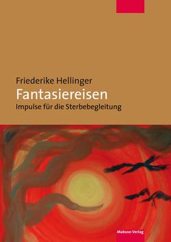 Fantasiereisen von Hellinger,  Friederike