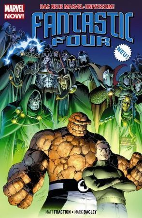Fantastic Four – Marvel Now! von Bagley,  Mark, Fraction,  Matt