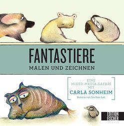 Fantastiere malen und zeichnen von Henninger,  Hanne, Sonheim,  Carla