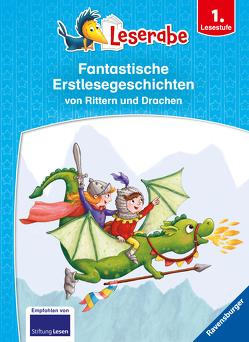 Fantastische Erstlesegeschichten von Rittern und Drachen von Antoni,  Birgit, Gotzen-Beek,  Betina, Janisch,  Heinz, Mai,  Manfred