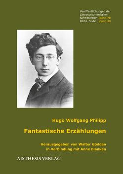 Fantastische Erzählungen von Goedden,  Walter, Philipp,  Hugo Wolfgang