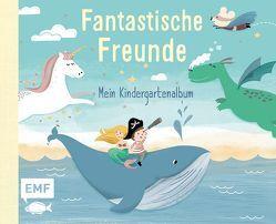Fantastische Freunde – Mein Kindergartenalbum von Lohß,  Sandy