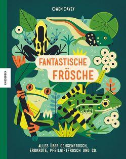 Fantastische Frösche von Davey,  Owen, Schmidt-Wussow,  Susanne