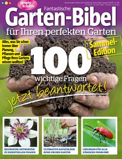 Fantastische Garten-Bibel für Ihren perfekten Garten von Buss,  Oliver