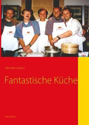 Fantastische Küche von Lorenz,  Michael