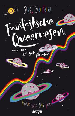 Fantastische Queerwesen von Hensel,  Sven, Stef