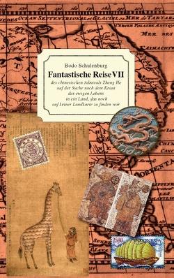 Fantastische Reise VII von Schulenburg,  Bodo
