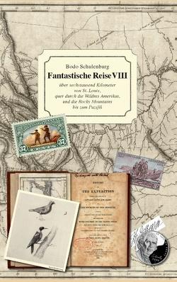 Fantastische Reise VIII von Schulenburg,  Bodo
