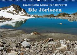 Fantastische Schweizer Bergwelt – Die Jöriseen / CH-Version (Wandkalender 2018 DIN A2 quer) von Friederich,  Rudolf