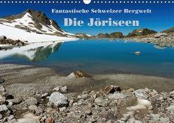 Fantastische Schweizer Bergwelt – Die Jöriseen / CH-Version (Wandkalender 2018 DIN A3 quer) von Friederich,  Rudolf