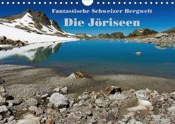 Fantastische Schweizer Bergwelt – Die Jöriseen / CH-Version (Wandkalender 2018 DIN A4 quer) von Friederich,  Rudolf