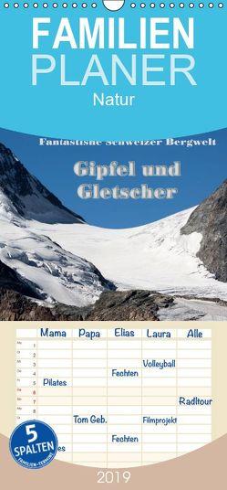 Fantastische Schweizer Bergwelt – Gipfel und Gletscher – Familienplaner hoch (Wandkalender 2019 , 21 cm x 45 cm, hoch) von Friederich,  Rudolf