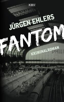 Fantom von Ehlers,  Jürgen