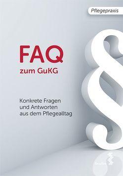 FAQ zum GuKG von Resetarics,  Paul