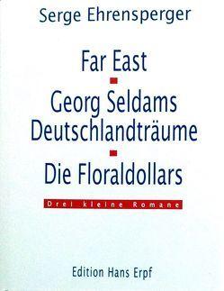 Far East von Ehrensperger,  Serge