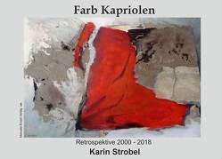 Farb Kapriolen von Strobel,  Karin