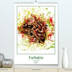 Farbakte – Action Paintings (Premium, hochwertiger DIN A2 Wandkalender 2021, Kunstdruck in Hochglanz) von Bradel,  Detlef