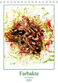 Farbakte – Action Paintings (Tischkalender 2021 DIN A5 hoch) von Bradel,  Detlef