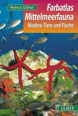 Farbatlas Mittelmeerfauna von Göthel,  Helmut