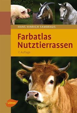 Farbatlas Nutztierrassen von Sambraus,  Hans Hinrich