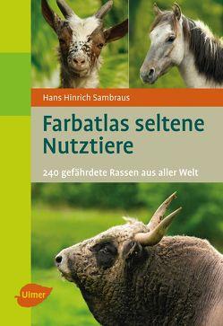 Farbatlas seltene Nutztiere von Sambraus,  Hans Hinrich