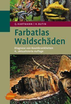 Farbatlas Waldschäden von Butin,  Heinz, Hartmann,  Günter