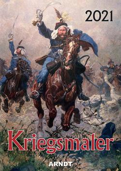 """Farbbildkalender """"Kriegsmaler"""" 2021 von Arndt-Verlag"""