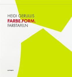 FARBE.FORM. von Dr. Stather,  Martin, Gerullis,  Heidi