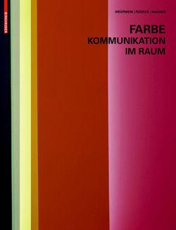 Farbe – Kommunikation im Raum von Mahnke,  Frank H., Meerwein,  Gerhard, Rodeck,  Bettina