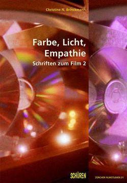 Farbe, Licht, Empathie von Brinckmann,  Christine N