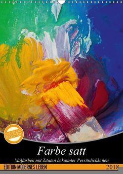 Farbe satt (Wandkalender 2018 DIN A3 hoch) von Gruch,  Ulrike