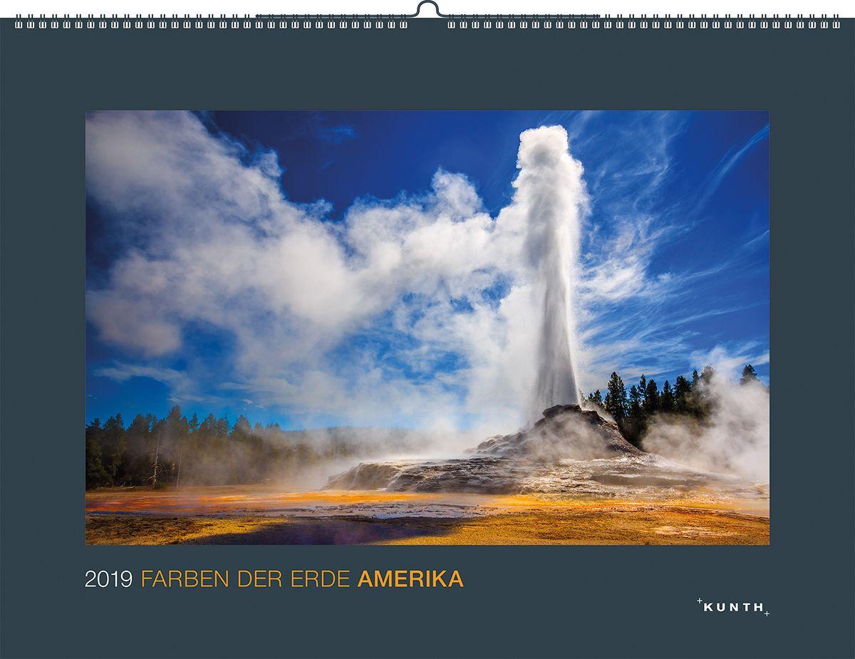 Farben der Erde: Amerika 2019 von KUNTH Verlag: Kalender 2019