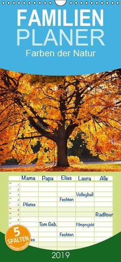Farben der Natur – Familienplaner hoch (Wandkalender 2019 , 21 cm x 45 cm, hoch) von Gräbner,  Holger