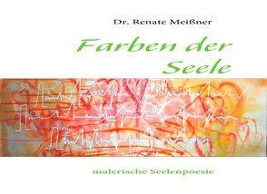 Farben der Seele von Meissner,  Renate