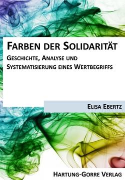 Farben der Solidarität von Ebertz,  Elisa, Noweck,  Anna