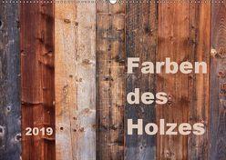 Farben des Holzes (Wandkalender 2019 DIN A2 quer)