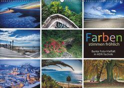 Farben stimmen fröhlich – Bunte Foto-Vielfalt in HDR-Technik (Wandkalender 2019 DIN A2 quer) von J. Richtsteig,  Walter