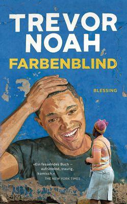 Farbenblind von Noah,  Trevor, Schlatterer,  Heike
