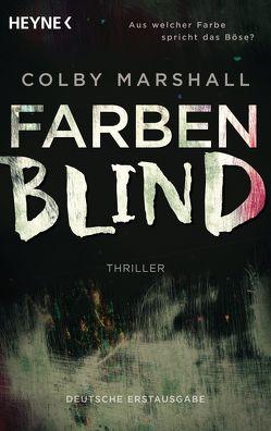 Farbenblind von Marshall,  Colby, Schlatterer,  Heike