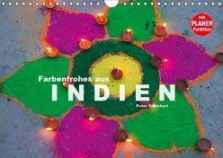 Farbenfrohes aus Indien (Wandkalender 2019 DIN A4 quer) von Schickert,  Peter