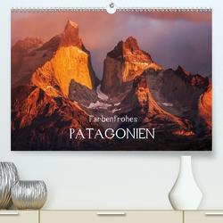 Farbenfrohes PatagonienAT-Version (Premium, hochwertiger DIN A2 Wandkalender 2021, Kunstdruck in Hochglanz) von Seiberl-Stark,  Barbara