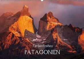 Farbenfrohes PatagonienAT-Version (Wandkalender 2018 DIN A2 quer) von Seiberl-Stark,  Barbara