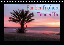 Farbenfrohes Teneriffa (Tischkalender 2021 DIN A5 quer) von photography - Werner Rebel,  we're