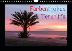 Farbenfrohes Teneriffa (Wandkalender 2021 DIN A4 quer) von photography - Werner Rebel,  we're