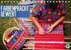 Farbenpracht gewebt (Tischkalender 2018 DIN A5 quer) von CALVENDO,  k.A.