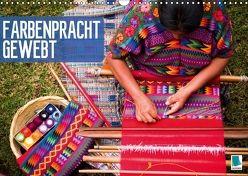 Farbenpracht gewebt (Wandkalender 2018 DIN A3 quer) von CALVENDO,  k.A.