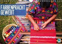 Farbenpracht gewebt (Wandkalender 2018 DIN A4 quer) von CALVENDO,  k.A.