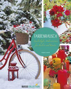 Farbenrausch von Linnhoff,  Angelica